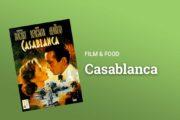 Casablanca Film und Menue