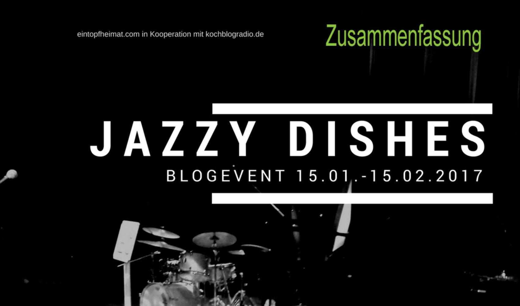 Blogevent Jazzy Dishes - Zusammenfassung