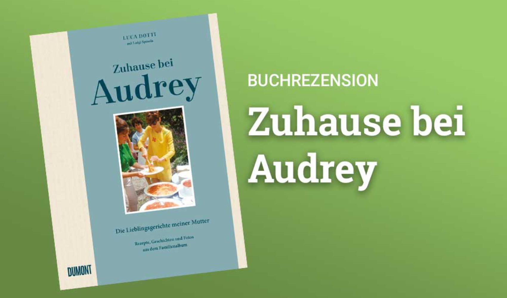 Buchrezension - Zuhause bei Audrey von Luca Dotti